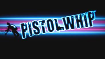 В Steam состоялся выход игры Pistol Whip
