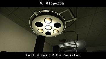 """Left 4 Dead 2 """"HD Remaster (Update 05.12.2018) Улучшенные текстуры"""""""