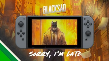 Blacksad: Under the Skin для Nintendo Switch выйдет позже