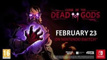 Первый геймплей Curse of the Dead Gods c Nintendo Switch