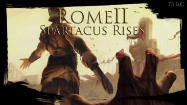 "Total War: Rome 2 ""Total War: Spartacus Rises"""