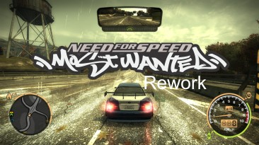 """Need for Speed: Most Wanted """"Rework"""""""
