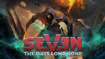 Seven: The Days Long Gone: Трейнер/Trainer (+4) [1.3.0] {MrAntiFun}