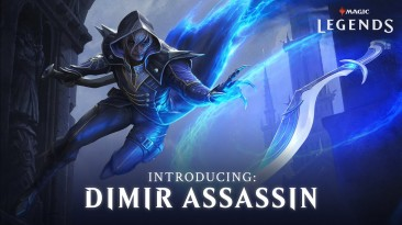Обзорный трейлер класса Assassin в Magic: Legends