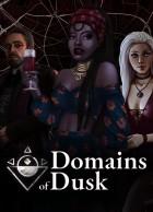 Domains of Dusk