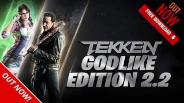 "Tekken 7 ""Godlike Edition 2.2"""