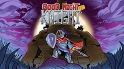 Good Night, Knight - Steam-ключ}