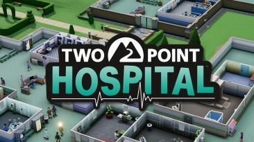 25 минут геймплея Two Point Hospital на PS4