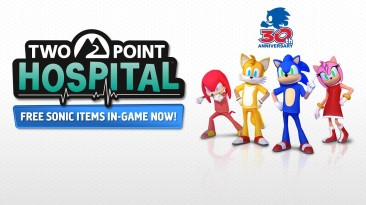 Two Point Hospital получит кроссовер с Sonic the Hedgehog