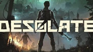 Desolate: Трейнер/Trainer (+11) [1.1] {MrAntiFun}