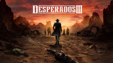 Появилась демоверсия Desperados 3