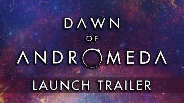Космическая стратегия Dawn of Andromeda выходит из раннего доступа 4 мая