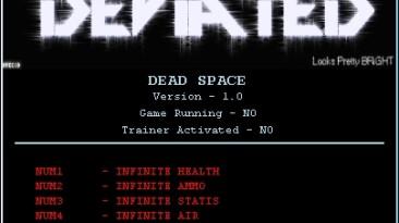Dead Space: Трейнер (+6) [1.0] {DEViATED}