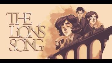 Эмоциональная история The Lion's Song - новая бесплатная игра от EGS