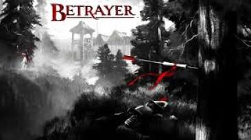 Релизный трейлер Betrayer