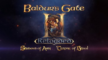 Трейлер Baldur's Gate II Reloaded - фанатского ремейка на основе Neverwinter Nights 2
