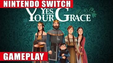 Представлен геймплей Switch-версии Yes, Your Grace