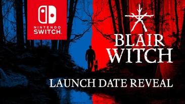 Blair Witch выйдет на Nintendo Switch в конце июня
