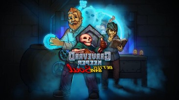 Дополнение Better Save Soul для Graveyard Keeper стало доступно в Steam