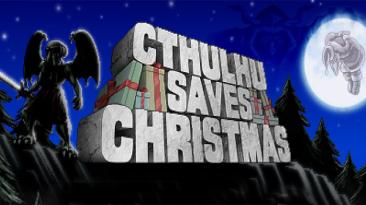Рождество и тентакли - вышла комедийная ролевая игра Cthulhu Saves Christmas