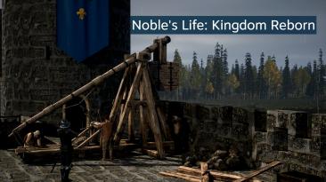 Вышел трейлер к стратегическому симулятору жизни дворянина в Средние века - Noble's Life: Kingdom Reborn!