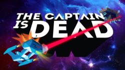 The Captain is Dead - Steam-ключ}
