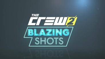 The Crew 2 бесплатное обновление - Blazing Shots