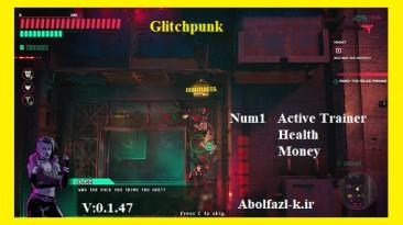 Glitchpunk: Трейнер/Trainer (+2) [0.1.47] {Abolfazl.k}