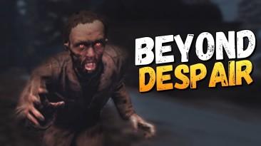"""Вышла игра """"Beyond Despair"""" - Постапокалипсис по-русски"""