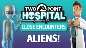 Анонс Close Encounters для Two Point Hospital