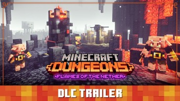 DLC Flames of the Nether для Minecraft Dungeons уже доступно