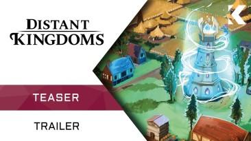 Дебютный трейлер живописной градостроительной стратегии Distant Kingdoms