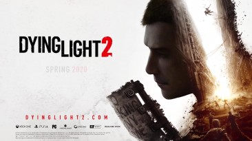 Dying Light 2 - Трейлер E3 2019 на русском - VHSник