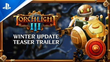 Анонсировано зимнее обновление Torchlight III