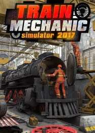 Обложка игры Train Mechanic Simulator 2017