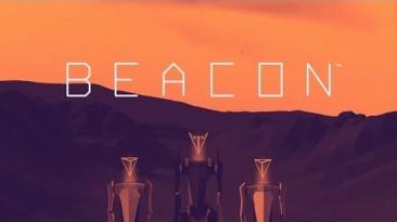 Около 6 минут геймплея Beacon