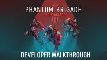 Новый гемплейный трейлер стратегии Phantom Brigade