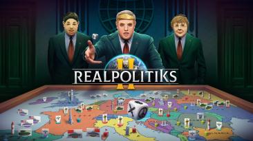 Стратегия Realpolitiks 2 выйдет позже, чем рассчитывали Jujubee и 1C