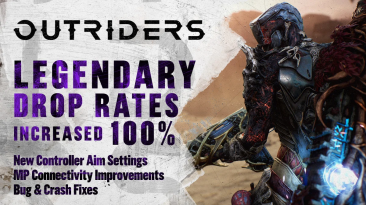 Вышло обновление для Outriders увеличивающее шанс выпадения легендарок