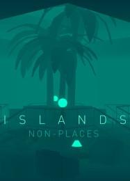 Обложка игры ISLANDS: Non-Places