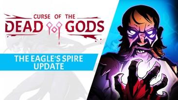 К Curse of the Dead Gods вышло крупное дополнение