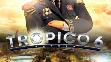Tropico 6 - Caribbean Skies: Таблица для Cheat Engine [12(245)] {ColonelRVH}