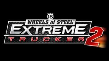 "ETS2 ""18 Wheels of Steel: Extreme Trucker 2 Саунд трек"""