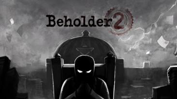 Beholder 2 уже появилась на iOS и скоро посетит Android