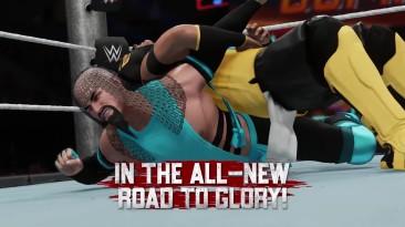 Трейлер WWE 2K18 - режим Road To Glory