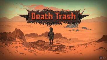 Death Trash окупила затраты на разработку после запуска в раннем доступе