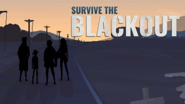 Обьявлена дата релиза Survive the Blackout