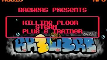 Killing Floor: Трейнер (+6) [1.0 - STEAM] {BReWErS}