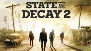 В State of Decay 2 теперь есть сюжет - трейлер дополнения Heartland