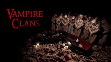 Кровавый трейлер необычного симулятора Vampire Clans